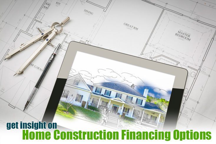 Take your ideas to finance sources that specialize in home building and remodel financing with competitive construction loan rates.