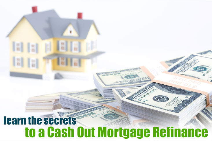 cash out mortgage
