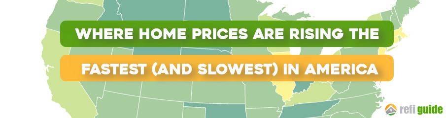 Where Home Prices Are Rising the Fastest (Slowest) in